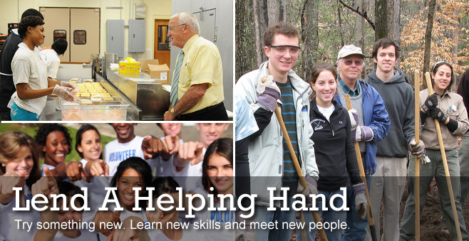 Lend A Helping Hand - Try something new. Learn new skills and meet new people.
