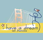 """I Have A Dream"" - San Francisco"