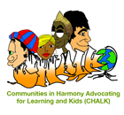 Communities in Harmony Advocating for Learning and Kids (CHALK)